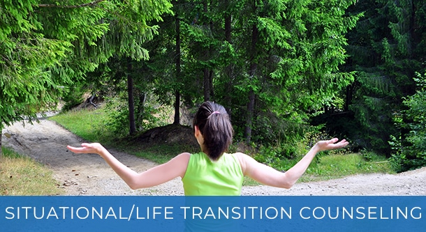 Situational/Life Transition Counseling